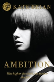 Ambition ebook by Kate Brian,Julian Peploe