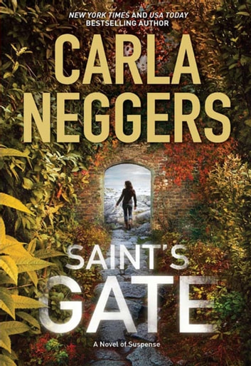 Saint's Gate (A Sharpe & Donovan Novel, Book 1) ebook by Carla Neggers