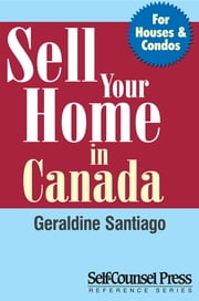 Sell Your Home in Canada ebook by Geraldine Santiago