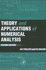 Theory and Applications of Numerical Analysis ebook by G. M. Phillips,Peter J. Taylor