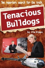 Tenacious Bulldogs ebook by Jim Hipps