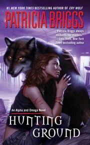 Hunting Ground ebook by Patricia Briggs