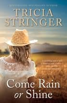 Come Rain Or Shine 電子書 by Tricia Stringer