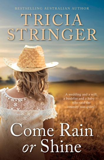 Come Rain Or Shine ebook by Tricia Stringer