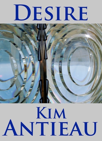 Desire ebook by Kim Antieau