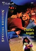 Charlie's Angels (Mills & Boon Love Inspired) ebook by Cheryl St.John