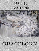 Gracelorn ebook by Paul Ratte