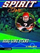 Goal-Line Stand ebook by Todd Hafer
