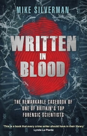 Written in Blood ebook by Mike Silverman,Tony Thompson
