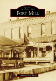 Fort Mill ebook by LeAnne Burnett Morse