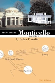 The Others at Monticello- Volume II ebook by Esther Franklin