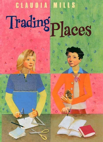 Trading Places ebook by Claudia Mills