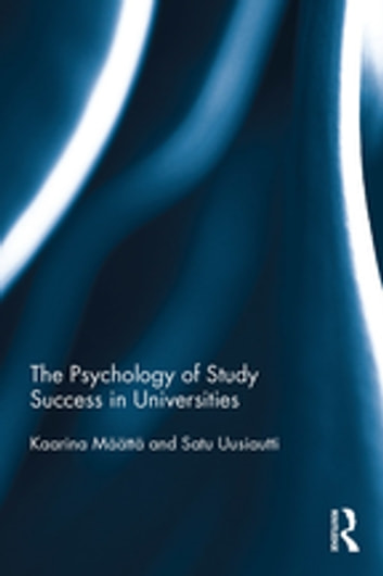 The psychology of study success in universities ebook by kaarina the psychology of study success in universities ebook by kaarina maattasatu uusiautti fandeluxe Choice Image