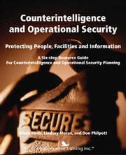 Counterintelligence and Operational Security ebook by Voelz, Glen