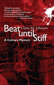 Beat Until Stiff - A Mary Ryan Mystery ebook by Claire Johnson