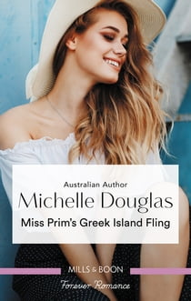 Miss Prim's Greek Island Fling ebook by Michelle Douglas