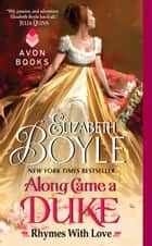 Along Came a Duke ebook by Elizabeth Boyle
