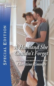 A Husband She Couldn't Forget ebook by Christine Rimmer
