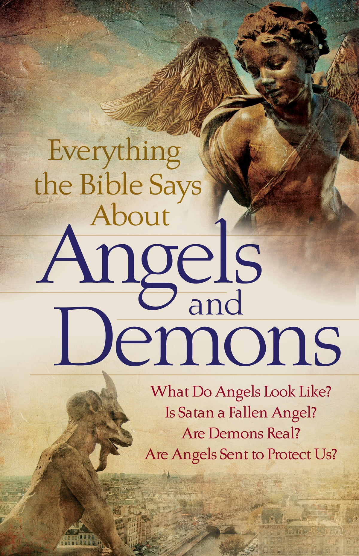 Everything the Bible Says About Angels and Demons ebook by   Rakuten Kobo