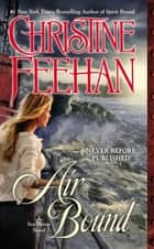 Air Bound ebook by Christine Feehan