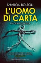 L'uomo di carta ebook by Sharon Bolton