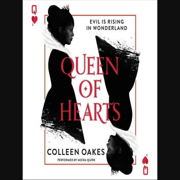 Queen of Hearts audiobook by Colleen Oakes