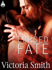 Cursed Fate ebook by Victoria Smith