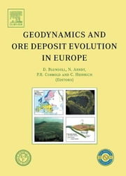 Geodynamics and Ore Deposit Evolution in Europe ebook by Blundell, D.