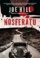 Nosferatu ebook by Joe Hill