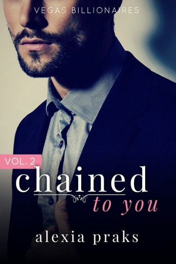 Chained to you vol 2 ebook by alexia praks 1230001516197 chained to you vol 2 ebook by alexia praks fandeluxe Gallery