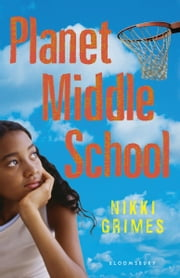 Planet Middle School ebook by Nikki Grimes