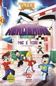 Herobrine - A lenda ebook by Pac e Mike