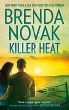 Killer Heat (Mills & Boon M&B) ebook by Brenda Novak