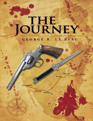 The Journey ebook by George R. LeBeau
