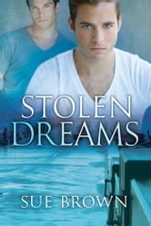 Stolen Dreams ebook by Sue Brown