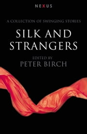 Silk & Strangers ebook by