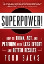 Superpower ebook by Ford Saeks