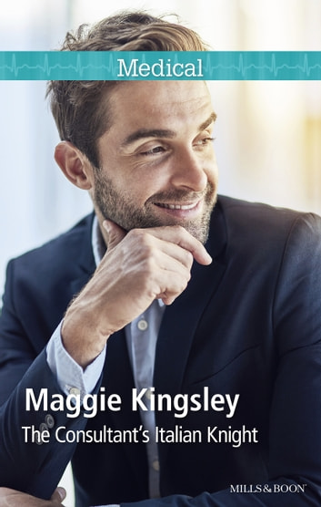 The Consultant's Italian Knight ebook by Maggie Kingsley