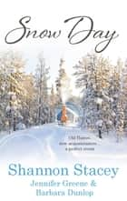Snow Day: Heart of the Storm / Seeing Red / Land's End (Mills & Boon M&B) eBook by Shannon Stacey, Jennifer Greene, Barbara Dunlop