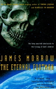 The Eternal Footman ebook by James Morrow
