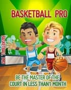 Basketball Pro ebook by Anonymous