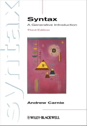 Syntax - A Generative Introduction ebook by Andrew Carnie