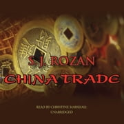 China Trade audiobook by S. J. Rozan