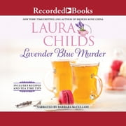 Lavender Blue Murder audiobook by Laura Childs