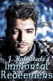 Immortal Redeemers (Box Set) ebook by J. Hali Steele
