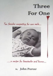 Three For One ebook by John Porter