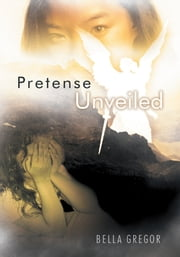 Pretense Unveiled ebook by Bella Gregor
