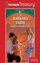Happy Father's Day ebook by Barbara Faith