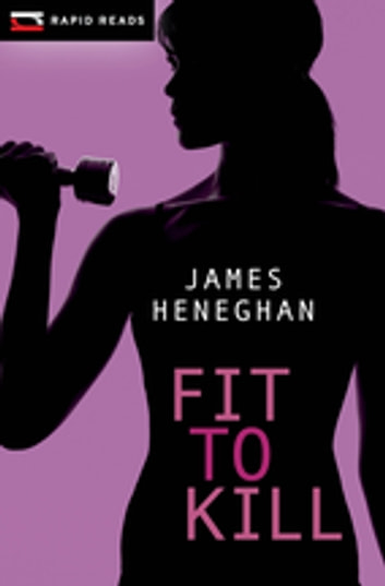Fit to Kill ebook by James Heneghan