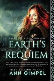 Earth's Requiem - Earth Reclaimed, #1 ebook by Ann Gimpel